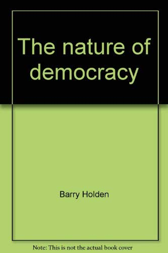 9780064929363: The nature of democracy (Nelson's political science library)