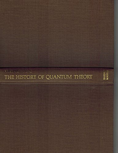 9780064930604: The History of Quantum Theory