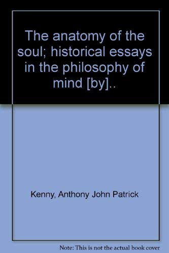 9780064936385: The anatomy of the soul;: Historical essays in the philosophy of mind