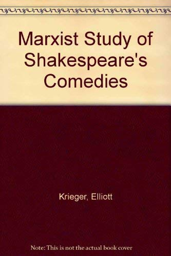 9780064939706: Marxist Study of Shakespeare's Comedies