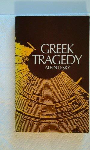9780064941921: Greek tragedy [Paperback] by Albin Lesky