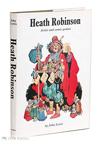 9780064942614: Heath Robinson, Artist and Comic Genius