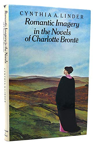 9780064942805: Romantic imagery in the novels of Charlotte Bronte