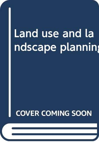 9780064943727: Land use and landscape planning