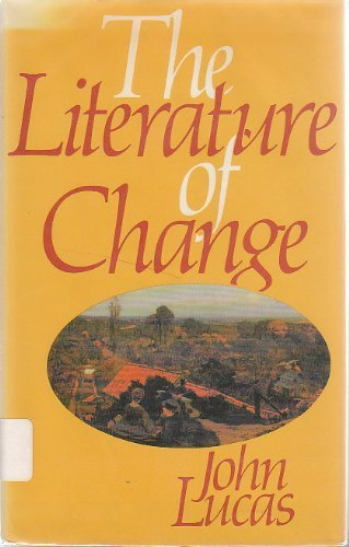 9780064943987: The literature of change: Studies in the nineteenth-century provincial novel