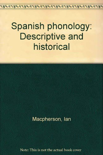 9780064944878: Spanish phonology: Descriptive and historical