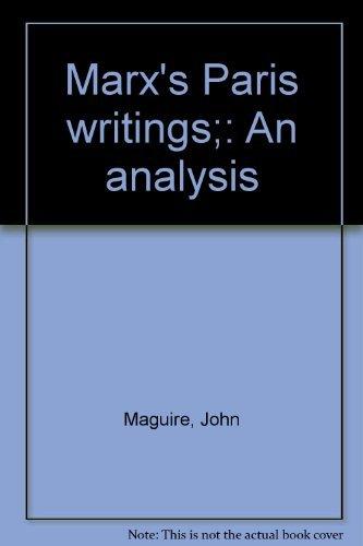 9780064945059: Marx's Paris writings;: An analysis