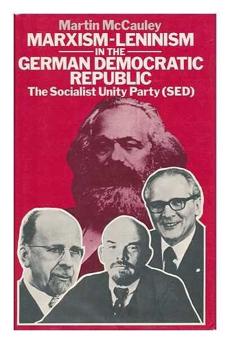 9780064946810: Marxism-Leninism in the German Democratic Republic: The Socialist Unity Party (SED) (Studies in Russian and East European history)