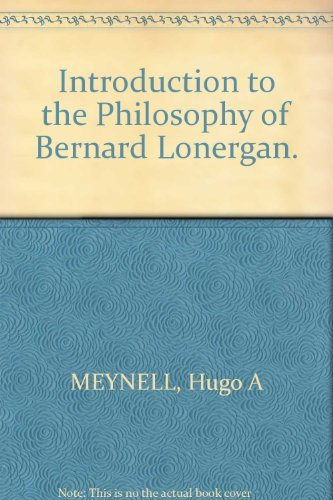 9780064947930: An introduction to the philosophy of Bernard Lonergan (Library of philosophy and religion)