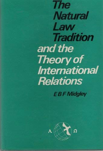9780064948043: The natural law tradition and the theory of international relations
