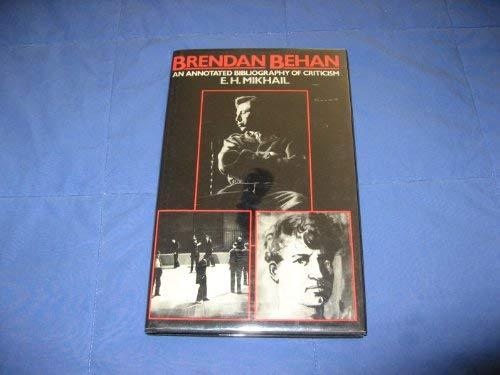 9780064948265: Brendan Behan: An Annotated Bibliography of Criticism
