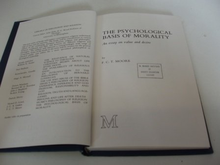 9780064949330: The psychological basis of morality: An essay on value and desire (Library of philosophy and religion)