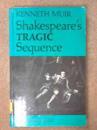 9780064950213: Shakespeare's Tragic Sequence