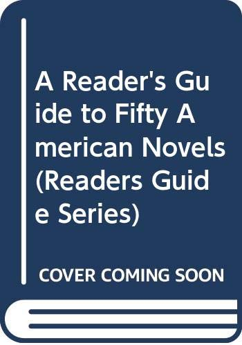 9780064953184: A Reader's Guide to Fifty American Novels (Readers Guide Series)