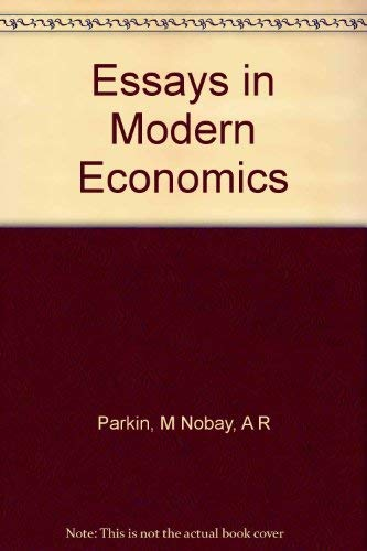 9780064953955: Essays in Modern Economics: The Proceedings of the Association of University Teachers of Economics, Aberystwyth 1972