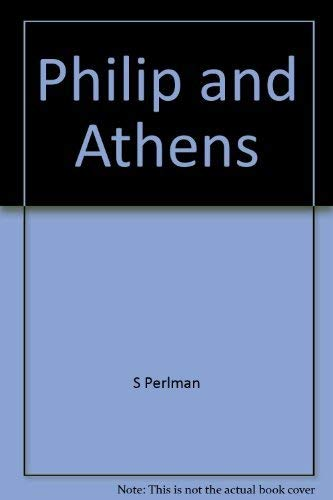 9780064955188: Philip and Athens