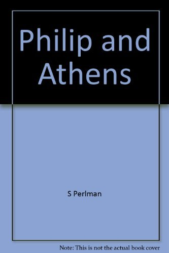 9780064955188: Philip and Athens (Views and controversies about classical antiquity)