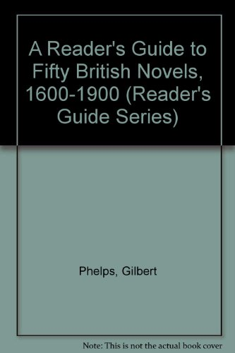9780064955331: A Reader's Guide to Fifty British Novels, 1600-1900 (Reader's Guide Series)