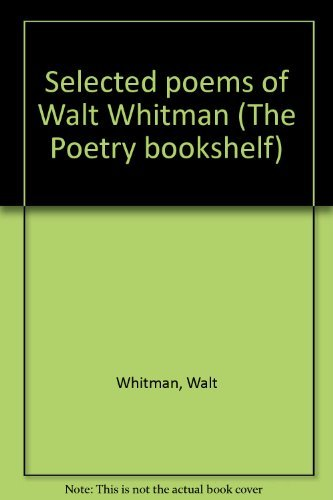 9780064958219: Selected poems of Walt Whitman (The Poetry bookshelf)