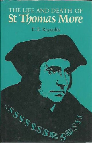 9780064958547: The life and death of St. Thomas More: The field is won