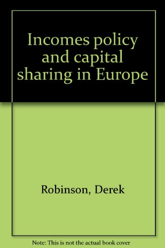 9780064959414: Incomes Policy and Capital Sharing in Europe