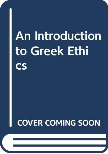 9780064960083: An Introduction to Greek Ethics