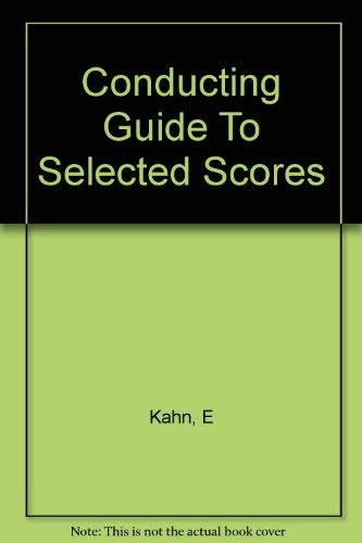 9780064960212: Conducting Guide to Selected Scores