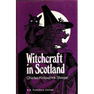 9780064962025: Witchcraft in Scotland