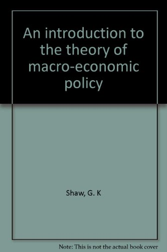 9780064962063: An introduction to the theory of macro-economic policy