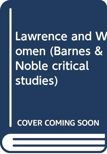 9780064963770: Title: Lawrence and Women Barnes Noble critical studies