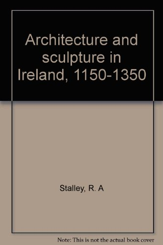 9780064965002: Title: Architecture and sculpture in Ireland 11501350