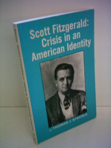 9780064965132: Scott Fitzgerald, crisis in an American identity (Barnes & Noble critical studies)