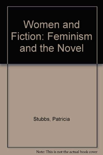 9780064965873: Women and Fiction: Feminism and the Novel