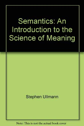 9780064970761: Semantics: An Introduction to the Science of Meaning