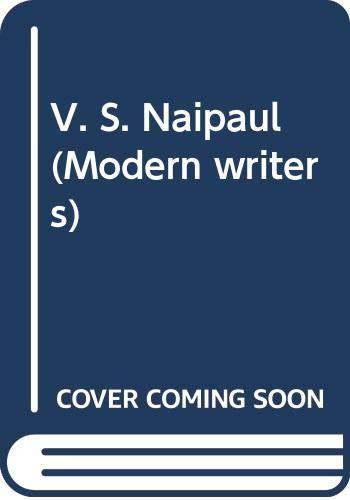 9780064974059: V. S. Naipaul (Modern writers)