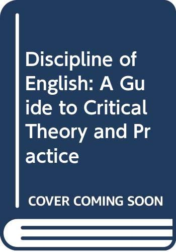 9780064974929: Discipline of English: A Guide to Critical Theory and Practice