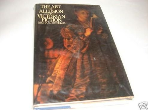 9780064975872: The Art of Allusion in Victorian Fiction