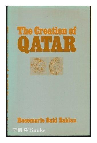 9780064979658: The Creation of Qatar