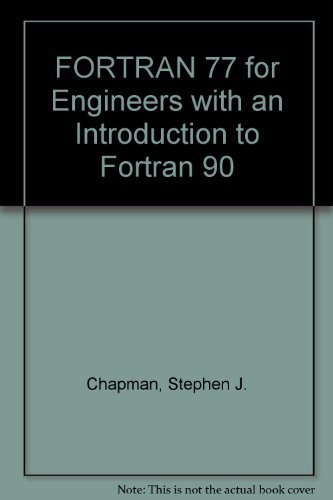 9780065000689: Fortran 77 for Engineering and Scientists: With an Introduction to Fortran 90