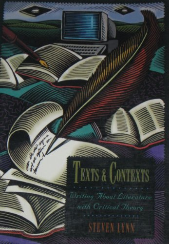 9780065000993: Texts and Contexts: Writing About Literature With Critical Theory