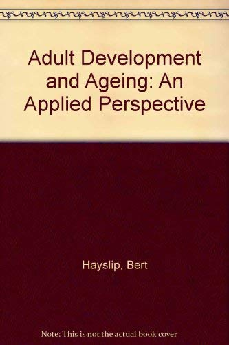 9780065002447: Adult Development and Ageing: An Applied Perspective