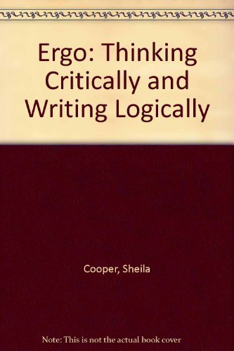 9780065002645: Ergo: Thinking Critically and Writing Logically