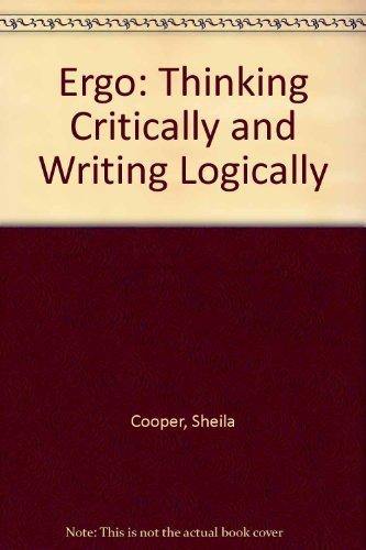 9780065002645: Ergo: Thinking Critically and Writing Logically
