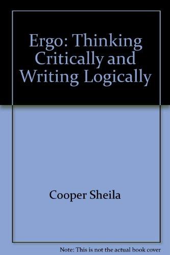 9780065002652: Ergo: Thinking Critically and Writing Logically