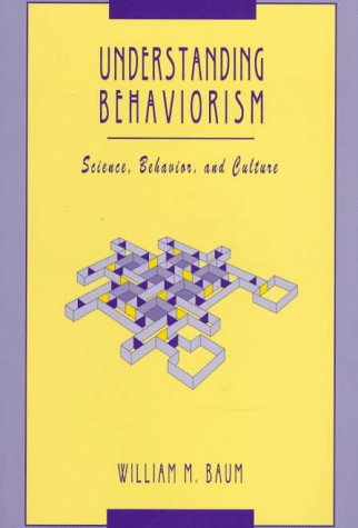 9780065002867: Understanding Behaviourism: Science, Behaviour and Culture (Behavior Analysis and Society)