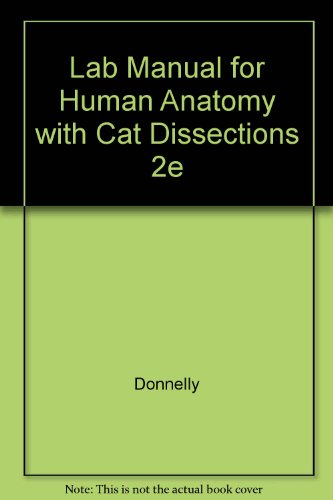 Laboratory Manual for Human Anatomy: With Cat: Donnelly, Patricia J.