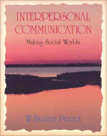 9780065002881: Interpersonal Communication: Making Social Worlds