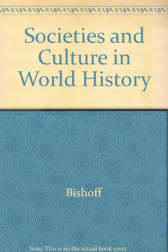 9780065003550: Societies and Culture in World History, Vol. 2