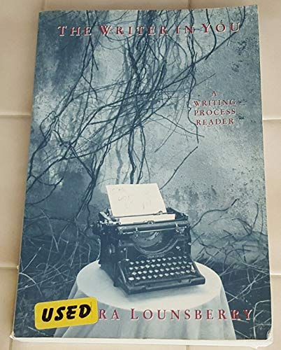 9780065004472: The Writer in You: A Writing Process Reader