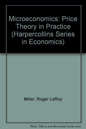 9780065005264: Microeconomics: Price Theory in Practice (Harpercollins Series in Economics)